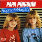 Sophie et Magaly - Papa Pingouin