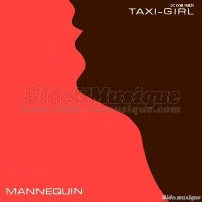 Taxi Girl - Mannequin