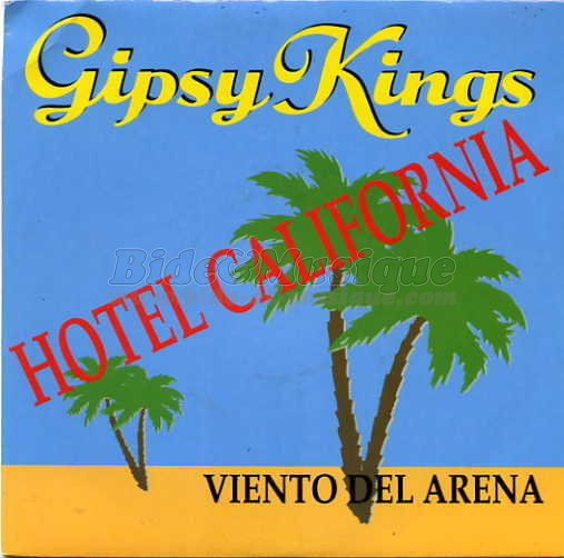 Gipsy kings - Hotel California
