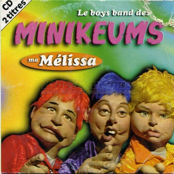 Le boys band des Minikeums - Ma Mélissa