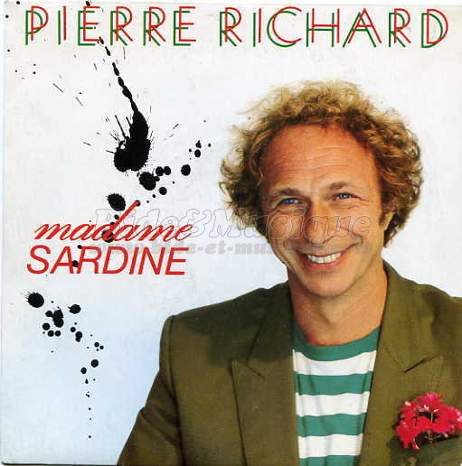 Pierre Richard - Madame Sardine