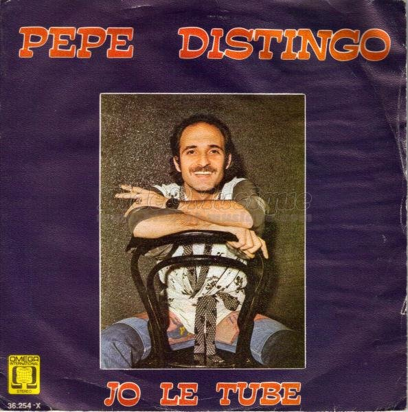 Pepe Distingo - Jo le tube