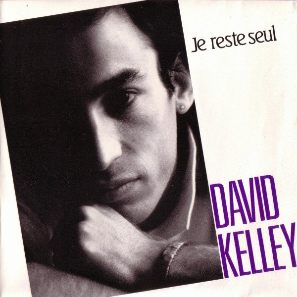 David Kelley - Je reste seul