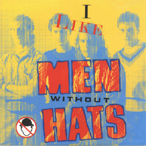 Men Without Hats - I like