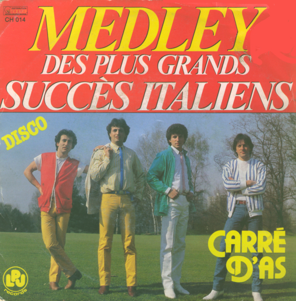 Carré d'As - Medley des plus grands succès italiens