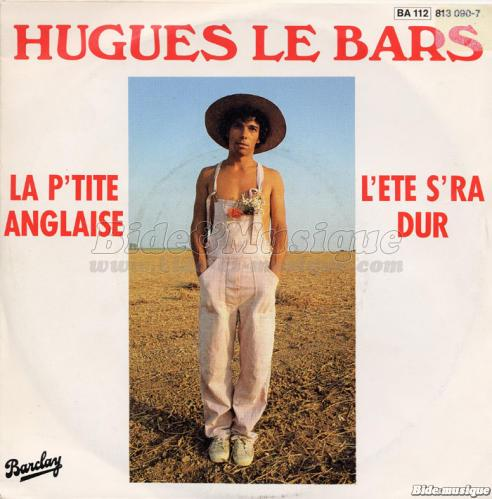 Hugues Le Bars - God save the Bide