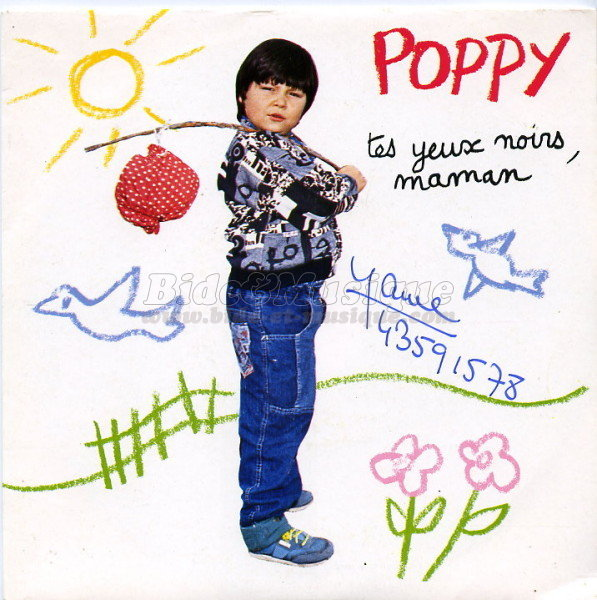 Poppy - Tes yeux noirs maman