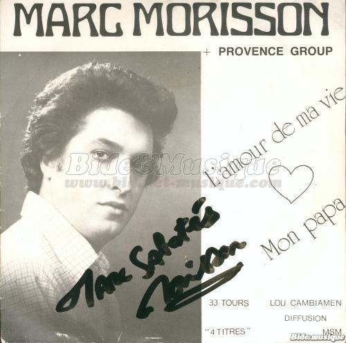 Marc Morisson + Provence Group - Ras le bol
