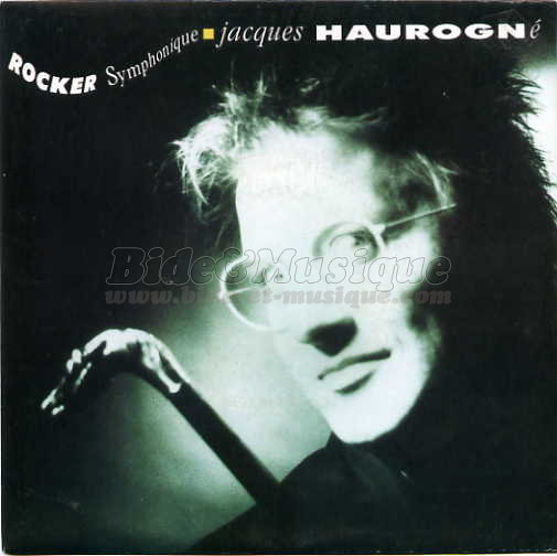 Jacques Haurogné - Rocker symphonique