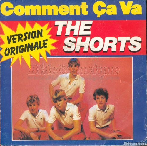 The Shorts - Comment ça va