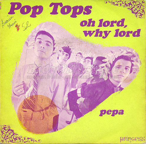 Pop Tops - Oh Lord, why Lord