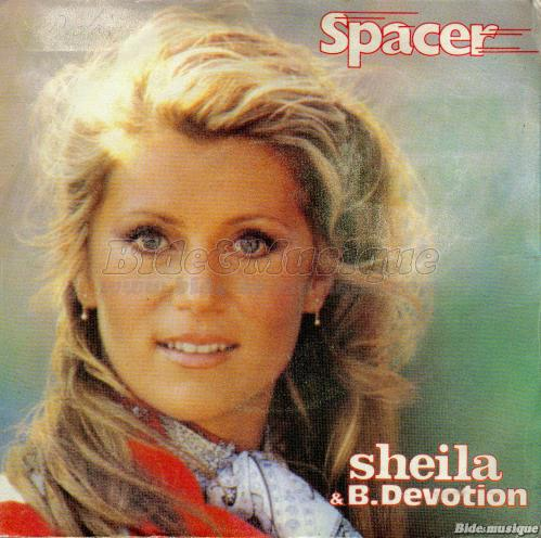 Sheila B. Devotion - Spacer