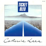 Catherine Lara - Ticket bleu