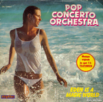 Pop Concerto Orchestra - Eden is a magic world