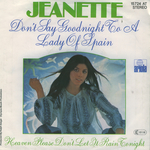 Jeanette - Don't say goodnight to a lady of Spain