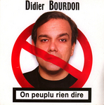 Didier Bourdon - On peuplu rien dire