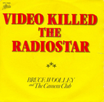 Bruce Woolley and The Camera Club - Video killed the radiostar