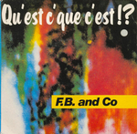 F.B. and Co - Qu'est c'que c'est ! ?