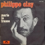 Philippe Clay - Marie la France
