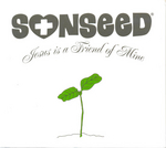 Sonseed - Jesus is a friend of mine