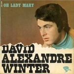 David Alexandre Winter - Oh Lady Mary