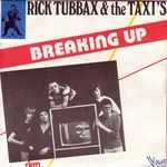 Rick Tubbax & The Taxi's - Breaking up