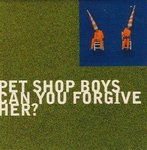 Pet Shop Boys - Can you forgive her ?