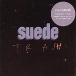 Suede - Trash