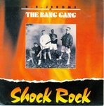 BB Jerome & The Bang Gang - Shock Rock (english-french version)