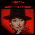 Barbara - Monsieur Capone