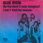 Blue Mink - By the devil (I was tempted)