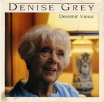 Denise Grey - Devenir vieux