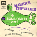 Maurice Chevalier - Le sous-marin vert