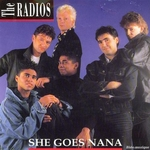 The Radios - She goes na na