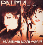 Palma - Make me love again