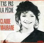 Claude Maurane - T'as pas la pêche