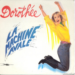 Dorothée - La machine avalé