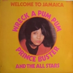 Prince Buster & the All Stars - Wreck a pum pum