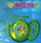 Gong - Witch's song, I am your Pussy