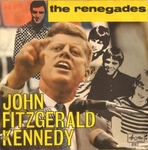 The Renegades - John Fitzgerald Kennedy