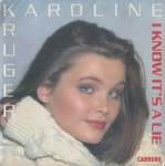 Karoline Kruger - I know it's a lie