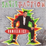 Vanilla Ice - Satisfaction