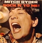 Mitch Ryder and the Detroit Wheels - Sock it to me Baby