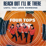 The Four Tops - Reach out I'll be there