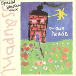 Madness - Our house - Special stretch mix