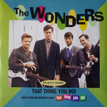 The Wonders - That thing you do!