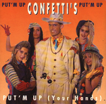 Confetti's - Put 'm up (your hands)