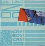 Blue Zoo - Cry boy cry