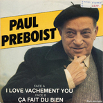 Paul Préboist - I love vachement you