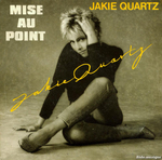 Jakie Quartz - Mise au point